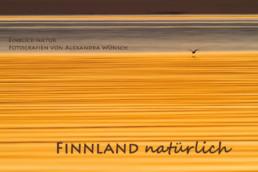 Fotokalender Finnland Naturfotografie Alexandra Wünsch Einblick Natur
