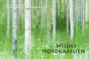 Fotokalender Finnland Naturfotografie Alexandra Wünsch Einblick Natur Nordkarelien