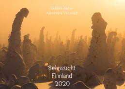 Einblick Natur Naturfotografie Kalender 2020 Alexandra Wünsch Naturfotos Finnland Naturfotokalender Winter Sommer helle Nächte dunkle Tage